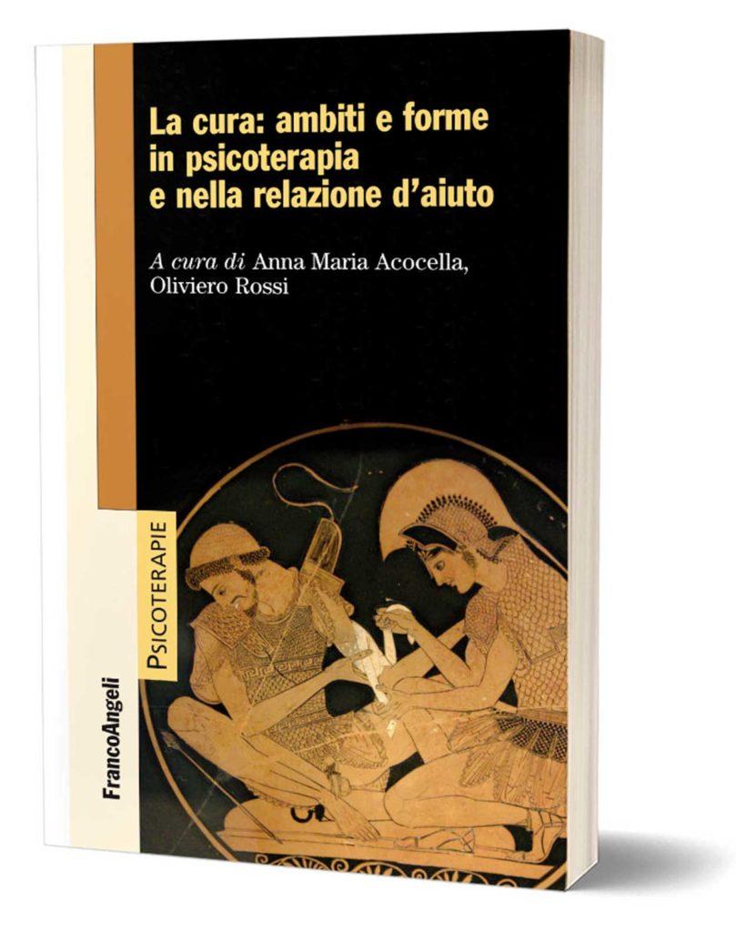 La Cura - Oliviero Rossi Anna Maria Acocella